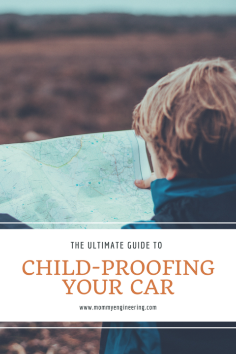 The Ultimate Guide to Child Proofing Your Car