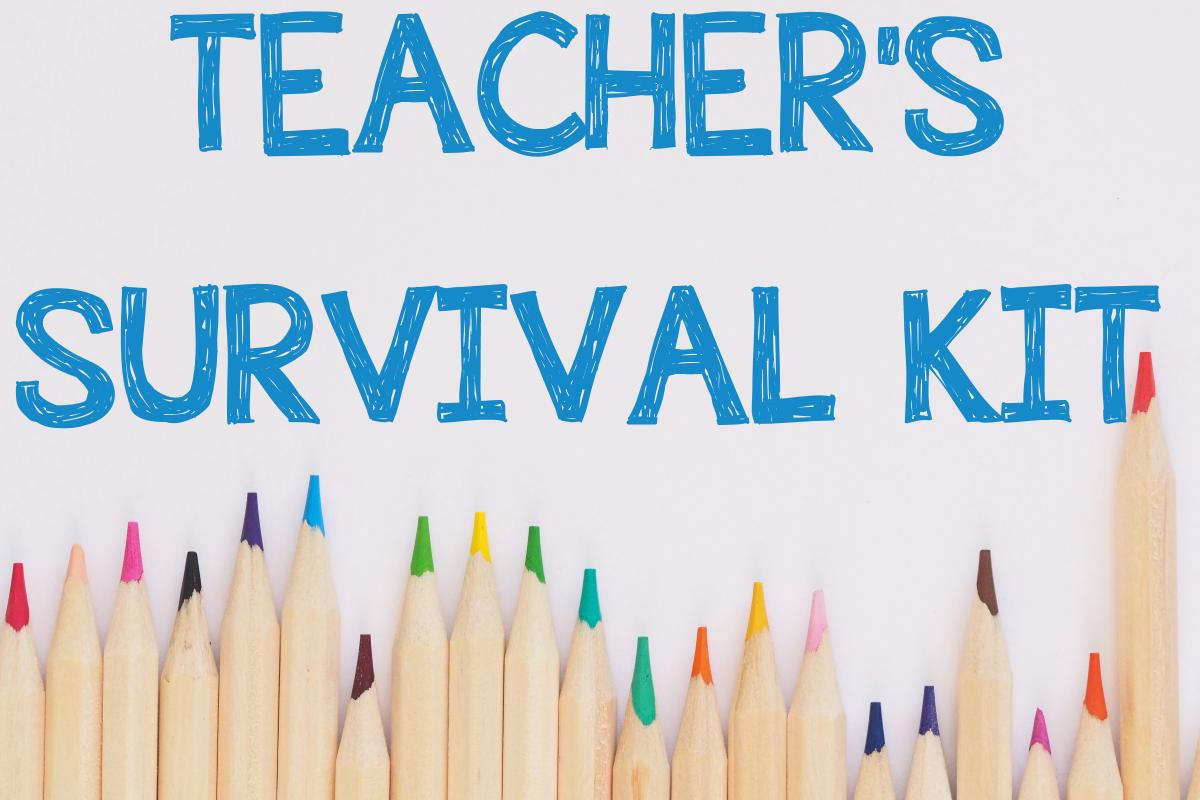 TEACHER'S SURVIVAL KIT GIFT IDEA