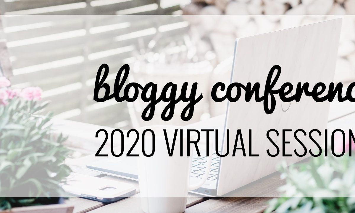 bloggy conference 2020 virtual sessions